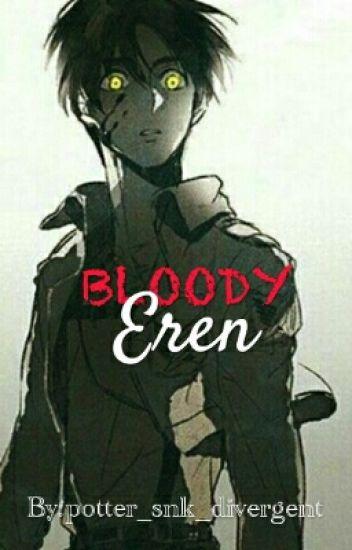 || Bloody Eren ||
