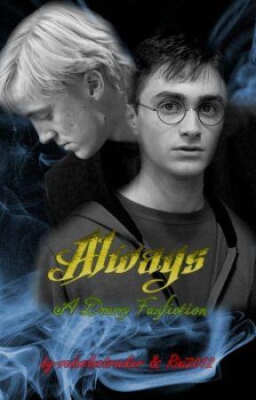 Always (A Drarry Fanfiction) by redvelvetrocker