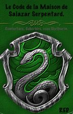 Le Code des Serpentards  by oo-RED-oo