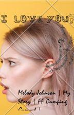 Melody Johnson {My Story} by Origin_101