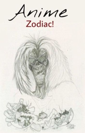 Anime zodiac! [TERMINADA]