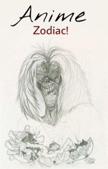 Anime zodiac!