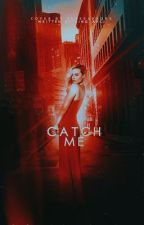 CATCH ME  by perseaphone