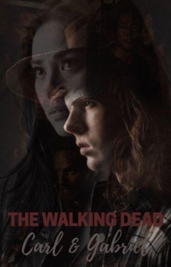 The Walking Dead : Carl and Gabriel (en réécriture)