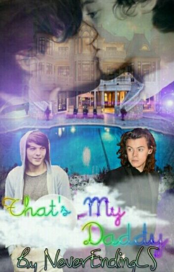 That's my Daddy | Larry Stylinson +18