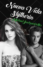 Nueva Vida Slytherin *DRAMIONE*  by R5_PotterHead_JB