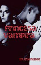 Princesa Vampira    Justin Bieber...em Revisão  by fransua01