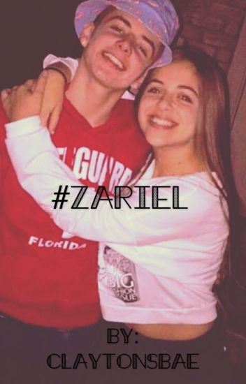 #Zariel •Zach and Ariel•