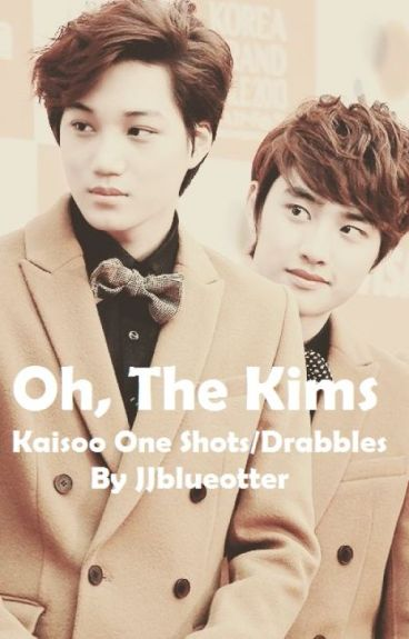 Oh, The Kims (Kaisoo One Shots/Drabbles)