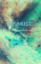 Songs (music recommendations)  by twentyonegaylots