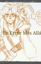 Un Error Más Allá De Tí[Sockathan] by CoralEco