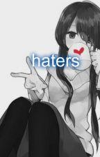 haters :v by DaliaEstefaniaStrada