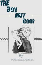 The Boy Next Door (NaLu) by PrincessSakuraOfNalu