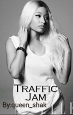 Traffic Jam || Nicki x Cyn by queen_shak