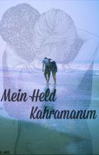 Mein Held - Kahramanım by _ekbb_