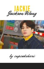 Jackie ↪ Jackson Wang✔ by CupcakeHeri