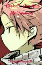 Natsu X Reader 2- You And Me Forever! by nightcorefan34
