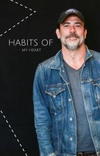 Habits Of My Heart [Jeffrey Dean Morgan] by Mgrimes01