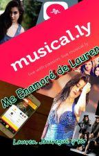 Me enamoré de Lauren (Lauren Jauregui Y Tu) by Mela_2906