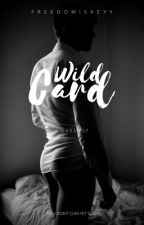 Wild-Card by FreedomisKeyy