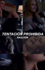 Tentación Prohibida / Raulson HOT by Majo-Torres-Igartua