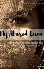 My Abused Luna by j_watson