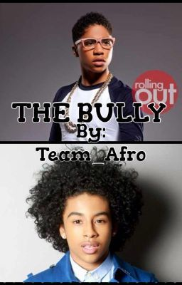 The Bully(Mindless Behavior boyxboy)