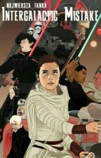 Międzygalaktyczna Pomyłka || Star Wars by najwieksza_fanka
