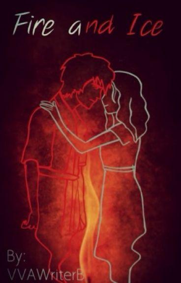 Fire and Ice. {Zuko fan-fiction.}