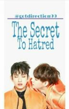 The Secret to Hatred by mybabyjy