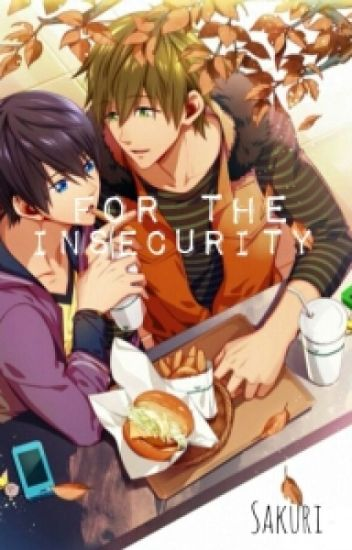 For the Insecurity (MakoHaru AU)