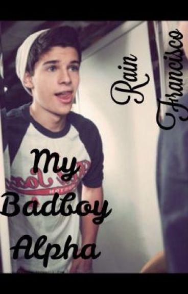 My badboy Alpha [Book 1]