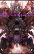 One Strange Love(Ironhide Love Story) by Theguardian14
