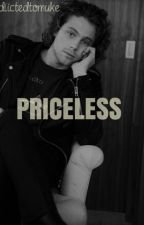 Priceless / l.h. ( #wattys2016 ) (Hiatus) by addiictedtomuke