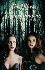 || Las Otras Doppelganger || [En Pausa hasta Vacaciones De Invierno] by deadhxnter-