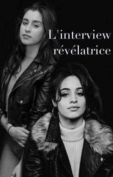 L'interview révélatrice // camren