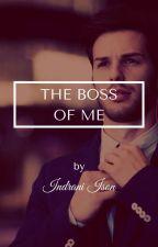 The boss of me. by hajara4598