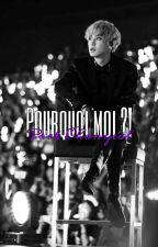 Pourquoi Moi !? [Fini] [En Correction] by LyxengThoj