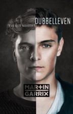 Dubbelleven [dutch Martin Garrix fanfiction] by Eva98Naarden
