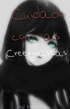 Cuidado Com As Creepypastas by Rabbit_Tokki