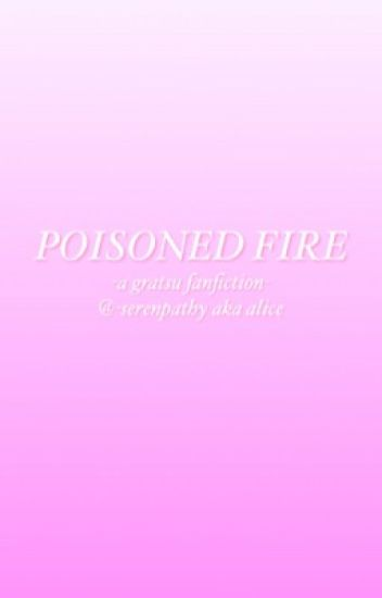 Poisoned Fire | Gratsu