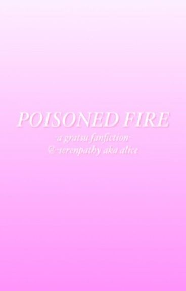 Poisoned Fire
