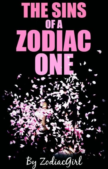 The Sins Of A Zodiac One