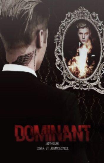 Dominant ✨ Justin Bieber