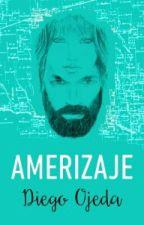 #Amerizaje by YaiAguerri