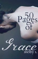 50 Pages Of Grace by _shelbsss_