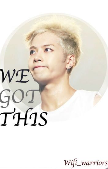 We Got This (Got7)