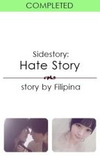 IP Side Story: Hate Story by Filipina