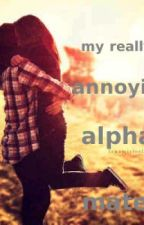 my really annoying alpha mate by jeane1415