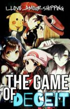 The Game of Deceit  (Sequel to Dangerous Game of Love) by I_LOVE_AMOURSHIPPING